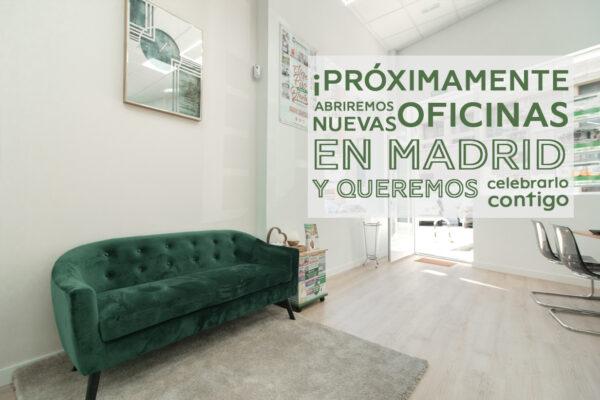 ¡Abriremos dos nuevas oficinas en Madrid y queremos celebrarlo contigo!