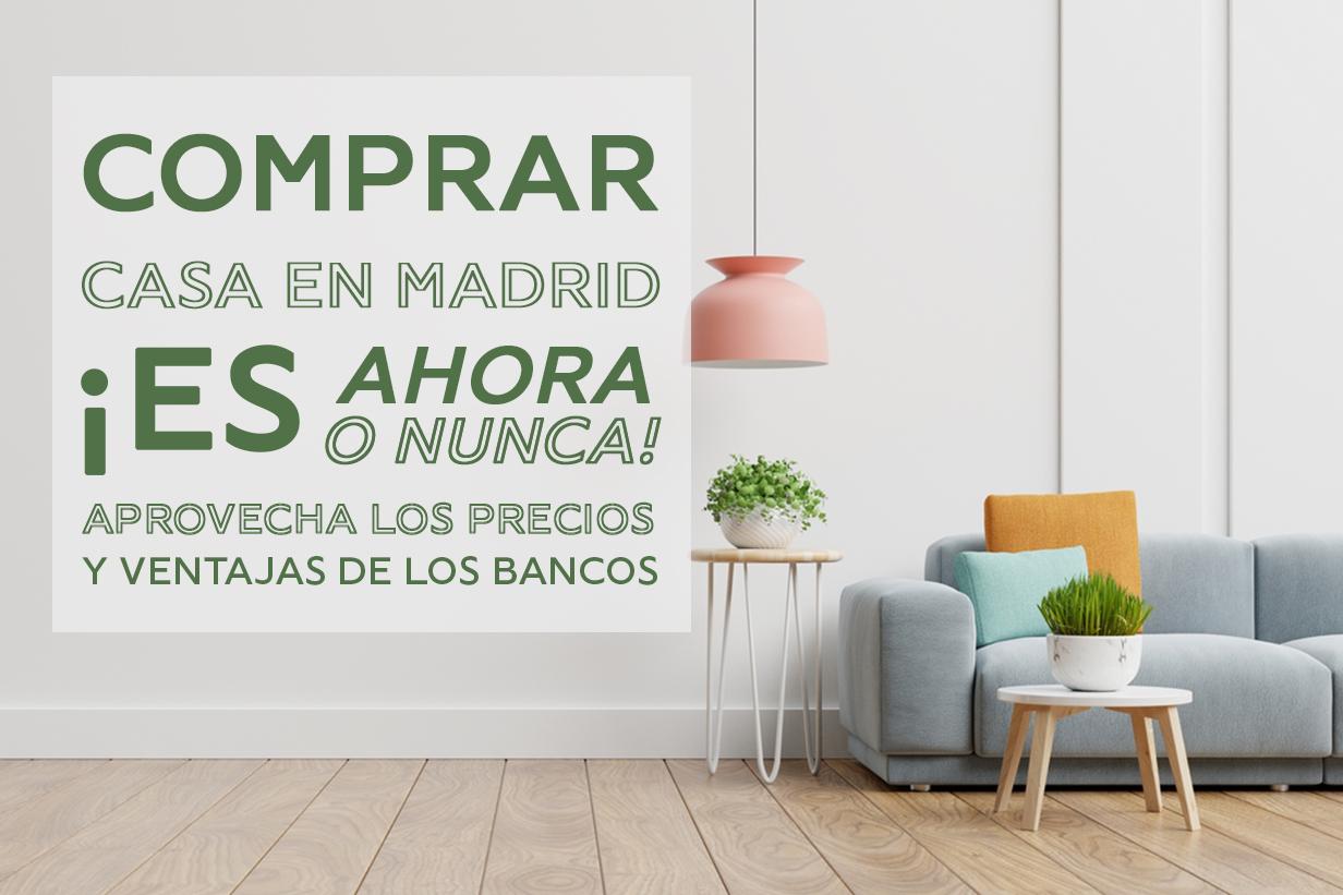 Comprar casa en Madrid