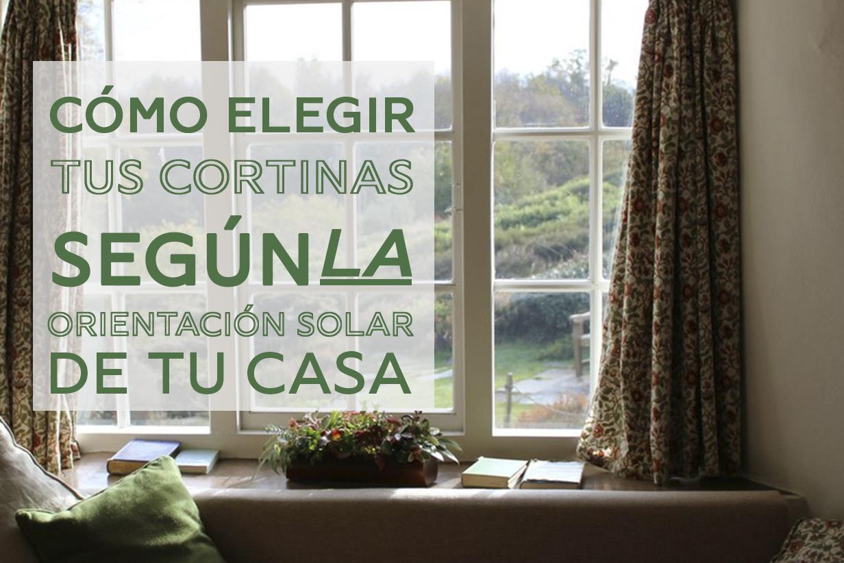Elige tus cortinas según la orientación solar de tu casa