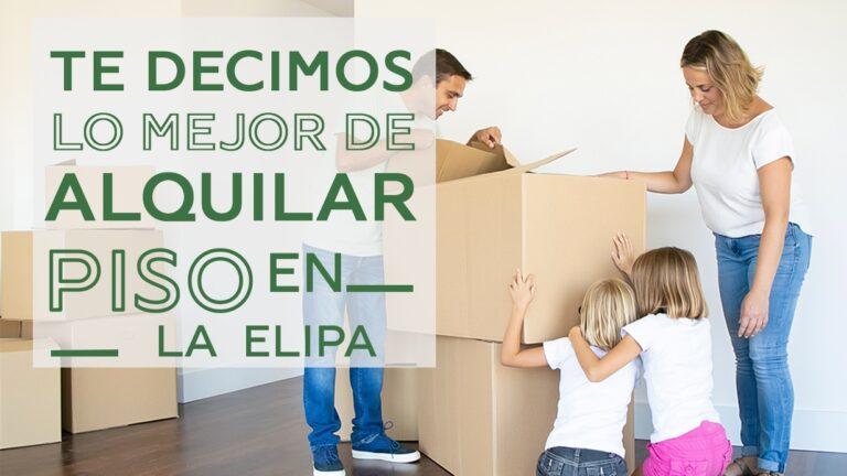Ventajas de alquilar piso en La Elipa