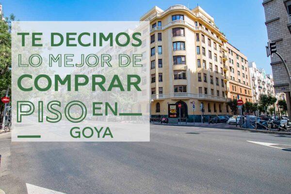Venta de pisos en Goya: uno de los barrios más exclusivos de Madrid